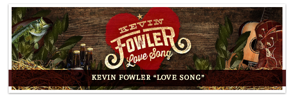 Kevin Fowler 'Love Song'